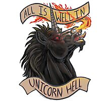 All is Well in Unicorn Hell Photographic Print
