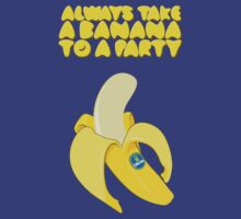 Always Take a Banana to a Party by 91design