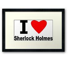 I Love Sherlock Holmes Framed Print