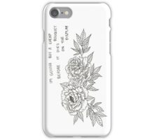 The Cheap Bouquet - Phone Case iPhone Case/Skin