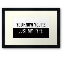 My Type Framed Print