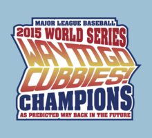 Chicago Cubs World Series Champions - Back to the Future  One Piece - Short Sleeve