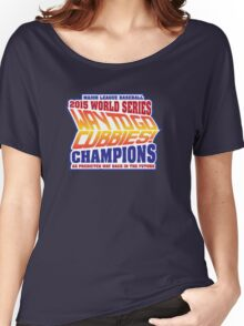Chicago Cubs World Series Champions - Back to the Future  Women's Relaxed Fit T-Shirt