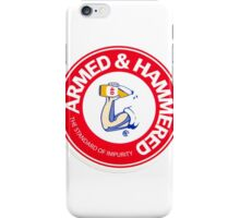 Armed & Hammered  iPhone Case/Skin