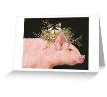 Livin' High on the Hog (with Livingston, Chuck and Dee) Greeting Card