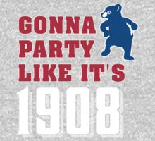 Chicago Cubs - Gonna Party like it's 1908 One Piece - Long Sleeve