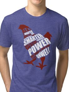 The power of the chicken Tri-blend T-Shirt