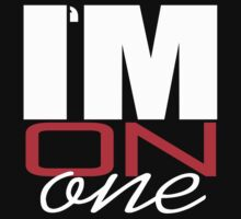 I'M ON ONE by mcdba