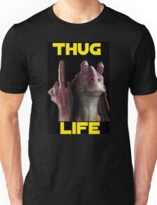 Jar Jar Thug Life Unisex T-Shirt