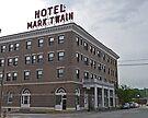 Mark Twain Hotel, Hannibal, Missouri, Usa by Margaret  Hyde