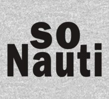 So Nauti  by Marcia Rubin