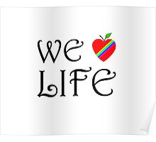 We Love Life Poster