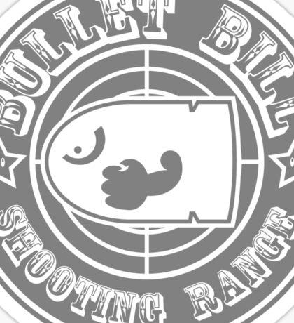 BULLET BILL SHOOTING RANGE Sticker