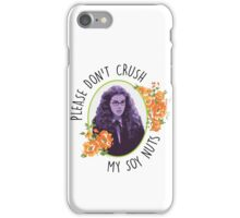 Please Don't Crush My Soy Nuts iPhone Case/Skin