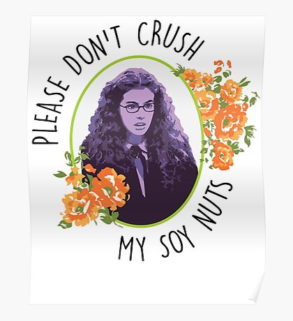 Please Don't Crush My Soy Nuts Poster
