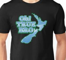 Oh TRUE BRO! with New Zealand MAP Unisex T-Shirt