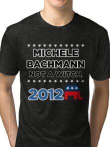 "Michele Bachmann 2012 - ""Not a Witch"" Tri-blend T-Shirt"