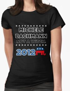 """Michele Bachmann 2012 - """"Not a Witch"""" T-Shirt"""