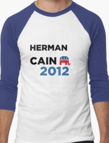 "Herman Cain - ""For and Against Everything"" Men's Baseball ¾ T-Shirt"