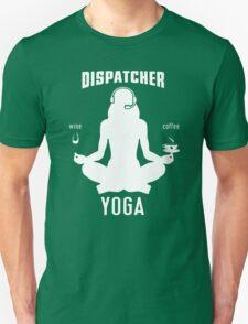 DISPATCHER YOGA TEE T-Shirt
