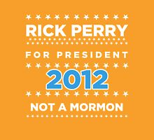 Rick Perry 2012 - Not a Mormon T-Shirt