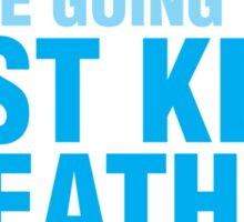 Just keep breathing Sticker