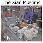 The Xian Muslims by yewenyi