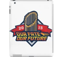 Chicago Cub - Our Fate, Our Future  iPad Case/Skin