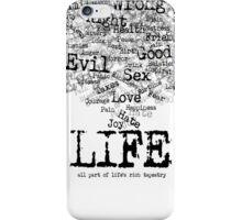Life (Black text) iPhone Case/Skin