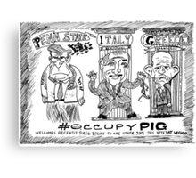 Occupy PIG editorial cartoon Canvas Print