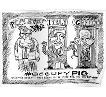 Occupy PIG editorial cartoon Poster
