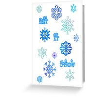 Let It Snow Card - White Greeting Card