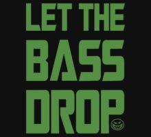 Let The Bass Drop T-Shirt