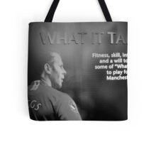 What it takes Tote Bag