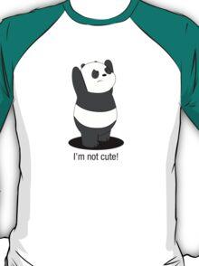Panda Is NOT Cute T-Shirt