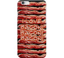 I Love Bacon! iPhone Case/Skin