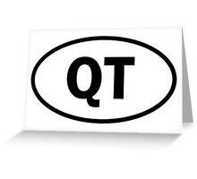 Cutie - QT - cutey - oval sticker and more Greeting Card