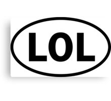LOL - Laughing Out Loud - oval sticker and more Canvas Print
