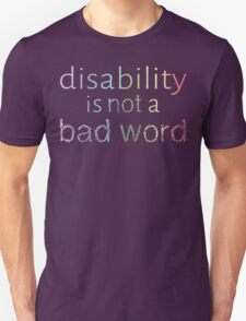 Disability is Not a Bad Word - Pastel Rainbow T-Shirt