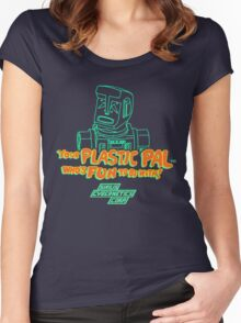 Your Plastic Pal Who's Fun To Be With! Women's Fitted Scoop T-Shirt