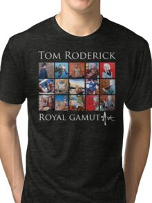 Tom Roderick - Royal Gamut Art Tri-blend T-Shirt
