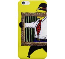 You will never get away with it. iPhone Case/Skin