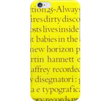Section 25 - Always Now iPhone Case/Skin