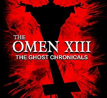 THE OMEN XIII - The Ghost Chronicals by sleepingmurder