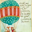 fly away with me in my hot air balloon by emmz