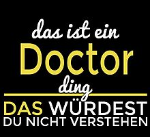 DAS IST EIN DOCTOR DING by yuantees