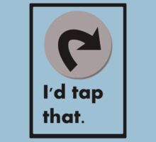 I'd Tap That by Firepower