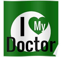 I LOVE MY DOCTOR Poster