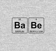 Ba Be - Babe - Periodic Table - Chemistry Unisex T-Shirt