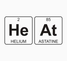 He At - Heat - Periodic Table - Chemistry Kids Tee